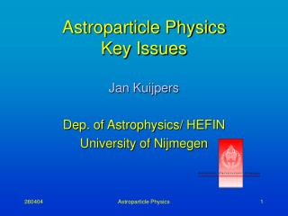 Astroparticle Physics Key Issues