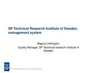 SP Technical Research Institute of Sweden, management system