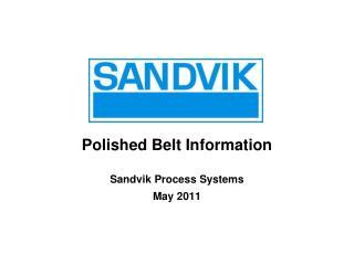 Polished Belt Information