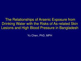 The Relationships of Arsenic Exposure from Drinking Water with the Risks of As-related Skin Lesions and High Blood Pres