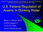 Presentation prepared for  Arsenic in Drinking Water: An International Conference at Columbia University, New York, Nove