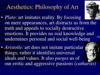 Aesthetics: Philosophy of Art