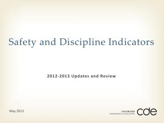 Safety and Discipline Indicators