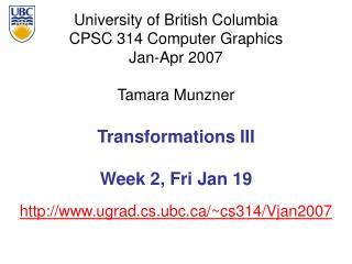 Transformations III Week 2, Fri Jan 19