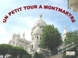 UN PETIT TOUR A MONTMARTRE
