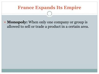 France Expands Its Empire