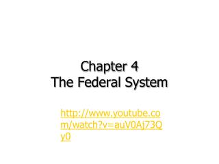 Chapter 4 The Federal System