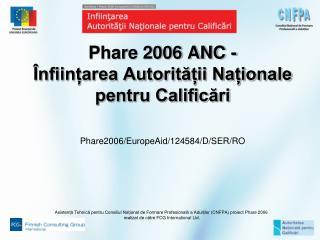 Phare 2006 ANC - Înființarea Autorității Naționale pentru Calificări