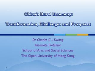 China's Rural Economy:  Transformation, Challenges and Prospects