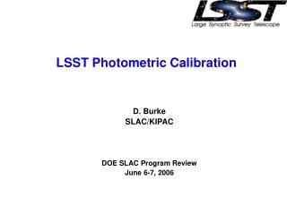 LSST Photometric Calibration