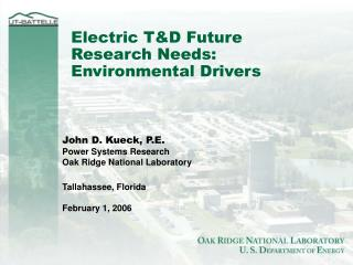 Electric T&D Future Research Needs: Environmental Drivers