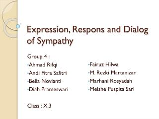 Expression,  Respons  and Dialog of Sympathy