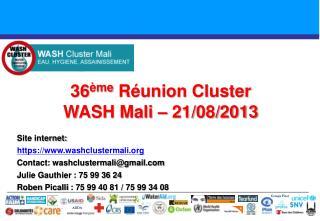 36 ème  Réunion Cluster  WASH Mali – 21/08/2013