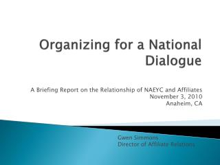 Organizing for a National Dialogue
