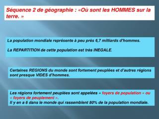 Séquence 2 de géographie : «Où sontles HOMMES sur la terre.»