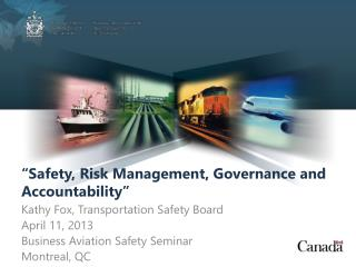 """""""Safety, Risk Management, Governance and Accountability"""""""