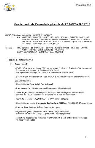 Compte rendu de l ' assemblée générale du 22 NOVEMBRE 2012 PRESENTS  : Mmes  CARMOIN –  LUCCIONI – MERMET