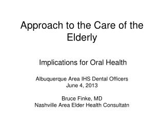Approach to the Care of the Elderly