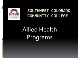 Southwest Colorado Community College