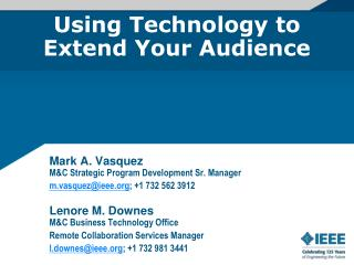 Using Technology to  Extend Your Audience