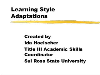 Learning Style Adaptations