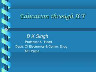 Education through ICT