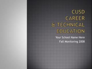 CUSD  Career & Technical Education