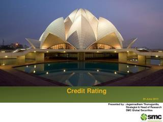 Credit Rating                                                                                  29 June