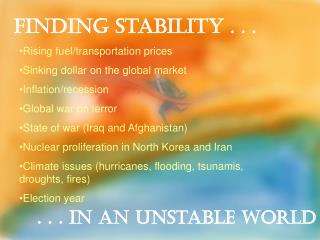 Finding Stability  . . .