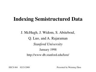 Indexing Semistructured Data