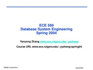 ECE 569  Database System Engineering Spring 2004