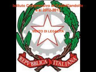 Istituto Comprensivo di CastelGandolfo a.s. 2012-2013