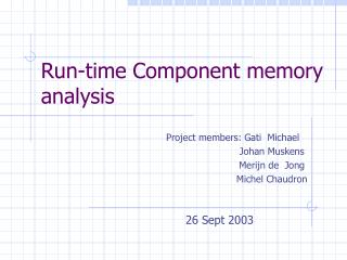 Run-time Component memory  analysis