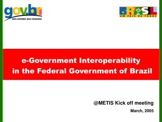 e-Government Interoperability  in the Federal Government of Brazil