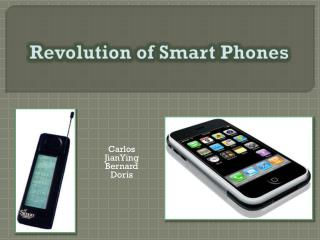 Revolution of Smart Phones