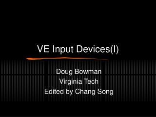VE Input Devices(I)