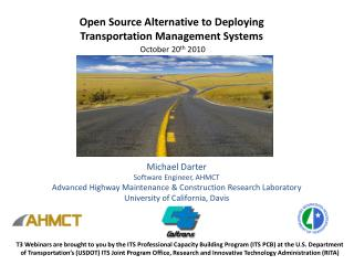 Open Source Alternative to Deploying  Transportation Management Systems October 20 th  2010