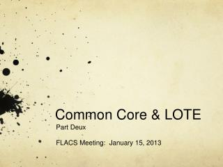Common Core & LOTE