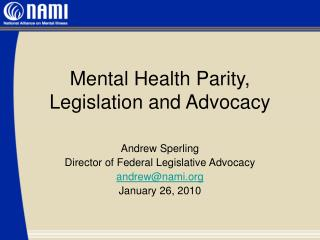 Mental Health Parity, Legislation and Advocacy
