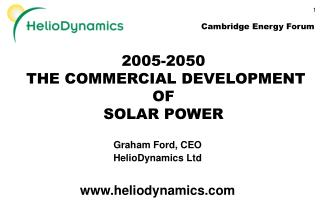 2005-2050  THE COMMERCIAL DEVELOPMENT OF  SOLAR POWER
