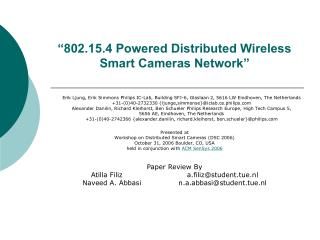 """802.15.4 Powered Distributed Wireless Smart Cameras Network"""