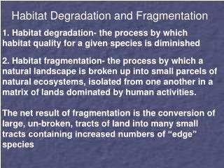 Habitat Degradation and Fragmentation
