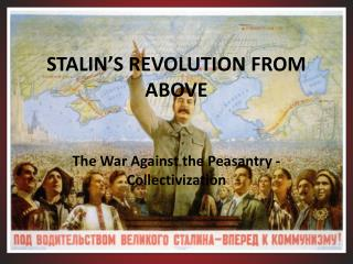 STALIN'S REVOLUTION FROM ABOVE