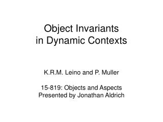 Object Invariants in Dynamic Contexts