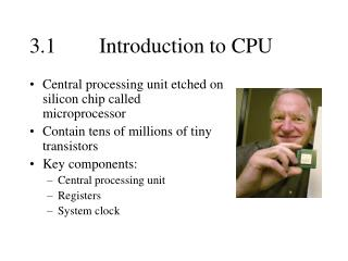 3.1  Introduction to CPU
