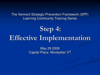 This Training Series is presented by : The Center for Health and Learning (CHL)  Brattleboro, Vermont  under funding fr