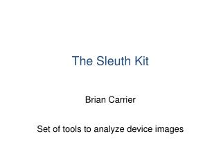 The Sleuth Kit