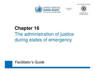 Chapter 16 The administration of  justice 	during  states of emergency
