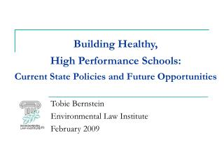 Building Healthy,  High Performance Schools: Current State Policies and Future Opportunities