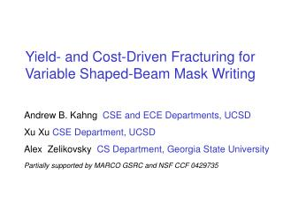 Yield- and Cost-Driven Fracturing for Variable Shaped-Beam Mask Writing